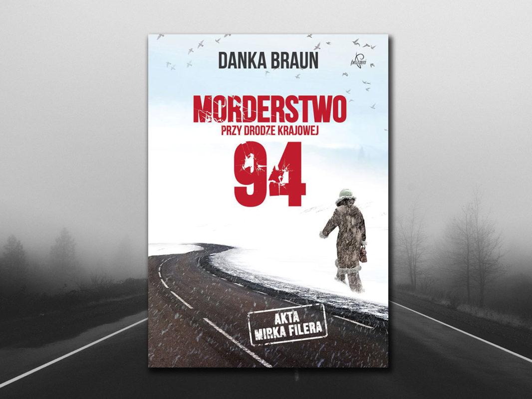 Danka Braun- morderstwy przy drodze