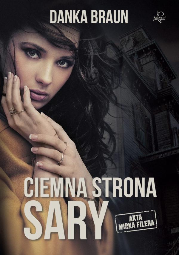Ciemna strona Sary - Danka Braun